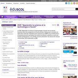 """C 3 B : Culture scientifique et technologique - DVD """"Apprendre la science et la technologie à l'école"""""""