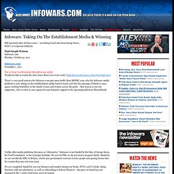 » Infowars: Taking On The Establishment Media & Winning Alex Jones