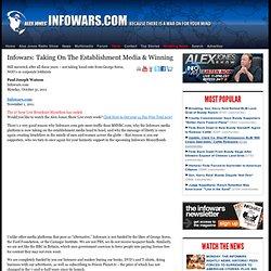 » Infowars: Taking On The Establishment Media & Winning Alex Jones