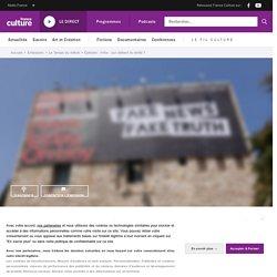 Infox : qui détient la vérité ?