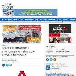 Record d'infractions environnementales pour Areva à Narbonne Info Chalon l'actualité de Info Chalon