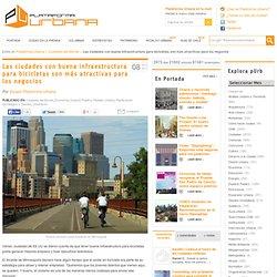 Las ciudades con buena infraestructura para bicicletas son más atractivas para los negocios
