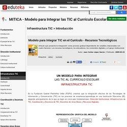 MITICA - Modelo para Integrar las TIC al Curr culo Escolar > Infraestructura TIC > Introducci n