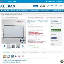 allpax.de - Infrarotheizung mit Alurahmen 600 Watt PTIR-ALU-60