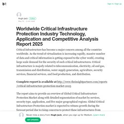 Worldwide Critical Infrastructure Protection Industry Technology, Application and Competitive…