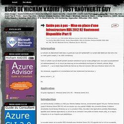 Guide pas à pas – Mise en place d'une Infrastructure RDS 2012 R2 Hautement Disponible [Part 1]