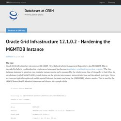 Oracle Grid Infrastructure 12.1.0.2 - Hardening the MGMTDB Instance
