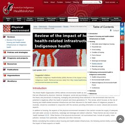 Review of the impact of housing and health-related infrastructure on Indigenous health « Reviews « Physical environment « Determinants