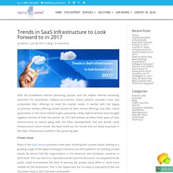 Trends in SaaS Infrastructure to Look Forward to in 2017 - InstaCarma