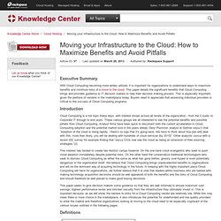 Moving your Infrastructure to the Cloud: How to Maximize Benefits and Avoid Pitfalls