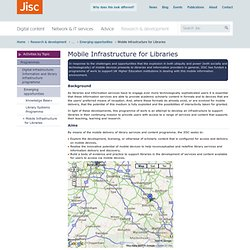 Mobile Infrastructure for Libraries