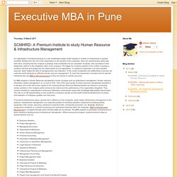 Executive MBA in Pune: SCMHRD- A Premium Institute to study Human Resource & Infrastructure Management
