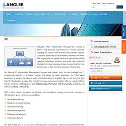 Infrastructure Management Services Hong Kong - ANGLER