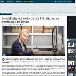 Mondial Relay veut 8 000 relais colis d'ici 2018, avec une infrastructure modernisée