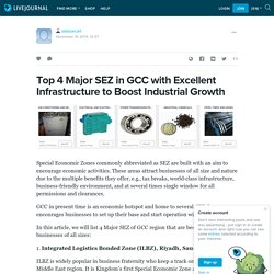 Top 4 Major SEZ in GCC with Excellent Infrastructure to Boost Industrial Growth: salesiecart