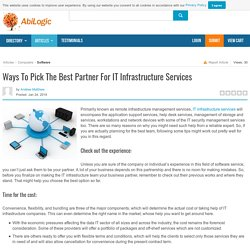 Ways To Pick The Best Partner For IT Infrastructure Services