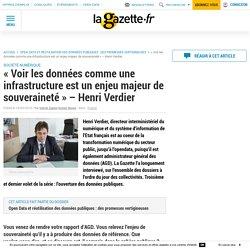 """""""Voir les données comme une infrastructure est un enjeu majeur de souveraineté"""" - Henri Verdier"""