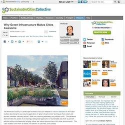 Why Green Infrastructure Makes Cities Awesome
