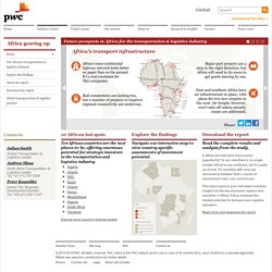 Infrastructure investment potential is rising in Africa for the transportation & logistics sector: PwC