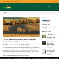 Etat des lieux des infrastructures agroécologiques - Agrifind