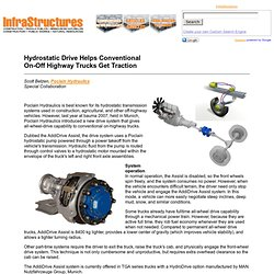 August 2008 - Hydrostatic Drive Helps Conventional On-Off Highway Trucks Get Traction
