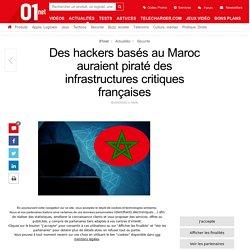 Des hackers basés au Maroc auraient piraté des infrastructures critiques françaises