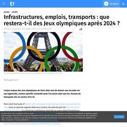 Infrastructures, emplois, transports : que restera-t-il des Jeux olympiques après 2024 ?