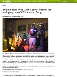 Belgian Band Wins Case Against Theater for Infringing Use of CC-Licensed Song