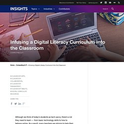 Infusing a Digital Literacy Curriculum Into the Classroom