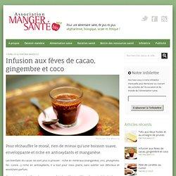 Infusion aux fèves de cacao, gingembre et coco