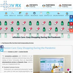 Infusion Care: Easy Shopping During the Pandemic