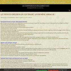 LE THYM EN INFUSION OU EN TISANE : UN REMÈDE MIRACLE ! - LE COMPTOIR NATURELLEMENT ZEN