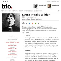 Laura Ingalls Wilder - Biography - Author, Educator, Journalist