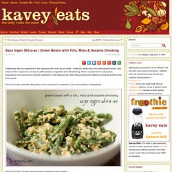 Green Beans with Tofu, Miso & Sesame Dressing » Kavey Eats