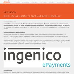 Ingenico Group launches its new brand Ingenico ePayments