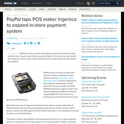 PayPal taps POS maker Ingenico to expand in-store payment system