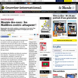 Montée des eaux : les Maldives contre-attaquent !