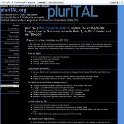 (pluriTAL.org) pluriTAL : Filieres TAL et ingénierie linguistique de Paris III, Paris Nanterre, INALCO