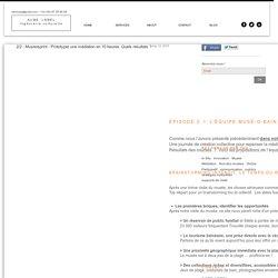 2/2 - Museosprint - Prototyper une médiation en 10 heures. Quels résultats ?
