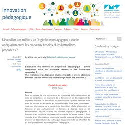 L'évolution des métiers de l'ingénierie pédagogique : quelle adéquation entre les nouveaux besoins et les formations proposées