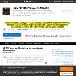 UE 25 Focus sur l'Ingénierie de formation & pédagogique - @UnivPerso Philip Clauzard