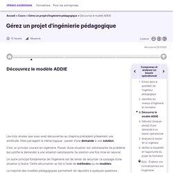 Découvrez le modèle ADDIE - Gérez un projet d'ingénierie pédagogique