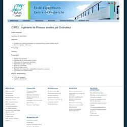 GIP13 : Ingénierie de Process assitée par Ordinateur