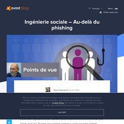 Ingénierie sociale – Au-delà du phishing