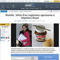 LE FIGARO 18/06/15 Nutella : lettre d'un ingénieur agronome à Ségolène Royal