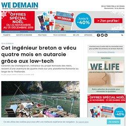 Cet ingénieur breton a vécu quatre mois en autarcie grâce aux low-tech