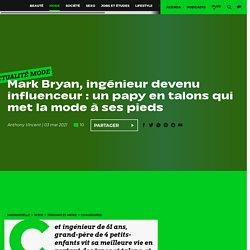 Mark Bryan, ingénieur devenu influenceur : un papy en talons qui met la mode à ses pieds
