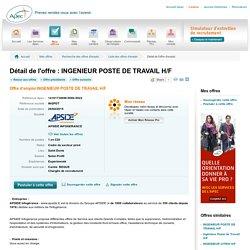 INGENIEUR POSTE DE TRAVAIL H/F - Offre d'emploi INGENIEUR POSTE DE TRAVAIL H/F