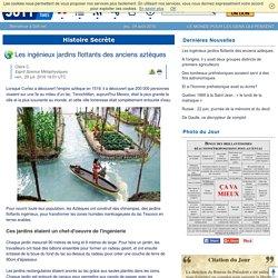 Les ingénieux jardins flottants des anciens aztèques