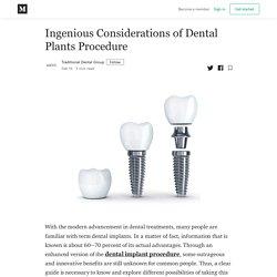 Ingenious Considerations of Dental Plants Procedure